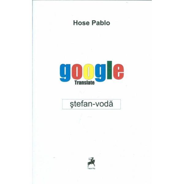 Google translate: Ştefan Vodă