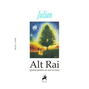 Alt Rai (poeme pentru cei care se nasc)