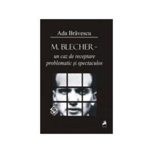 M. Blecher - un caz de receptare problematic şi spectaculos