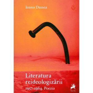 Literatura reideologizării 1957-1964. Poezia