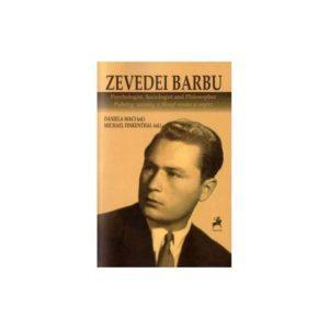 Zevedei Barbu. Psiholog, sociolog şi filosof român şi englez