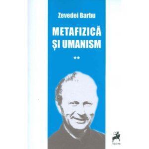 Metafizică şi umanism vol. II