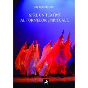 Spre un teatru al formelor spirituale