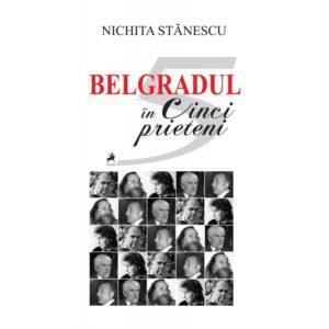 Belgradul în cinci prieteni