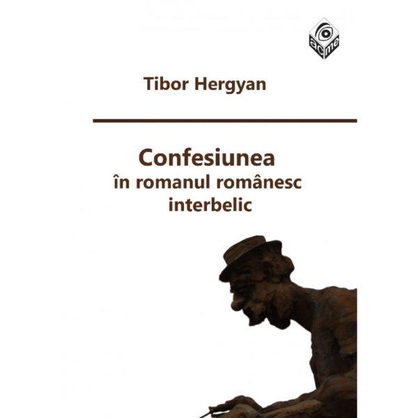 Confesiunea în romanul românesc interbelic
