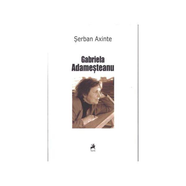 Gabriela Adameşteanu (Monografie, antologie comentată, receptare critică)