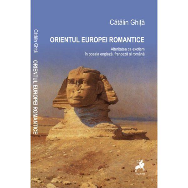 Orientul Europei Romantice