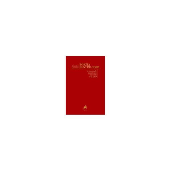 Poezia pentru copii în manualele şcolare din perioada 1948-1989
