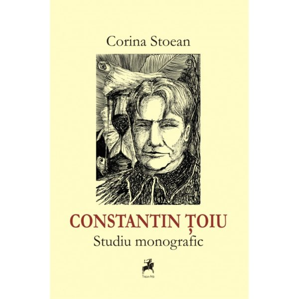 Constantin Ţoiu - Studiu monografic
