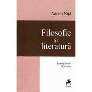 Filosofie şi literatură. Eseuri şi cronici de tranziţie