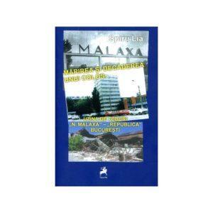 """Malaxa. Mărirea şi decăderea unui Colos: Uzina de Tuburi """"N. Malaxa"""" - """"Republica"""" Bucureşti"""