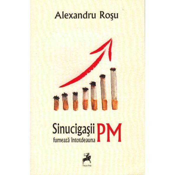 Sinucigaşii fumează întotdeauna PM