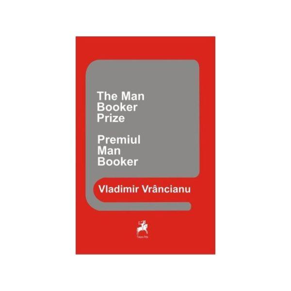 Premiul Man Booker - The Man Booker Prize