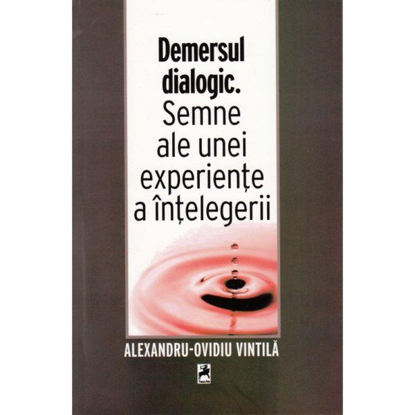 Demersul dialogic. Semne ale unei experiențe a înțelegerii