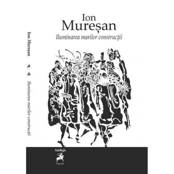 Iluminarea marilor construcții / Ion Mureșan