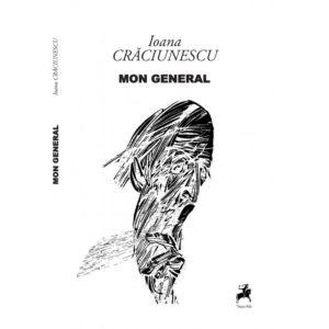 Mon General - Ioana Crăciunescu