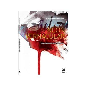Neon vernacular / Yusef Komunyakaa