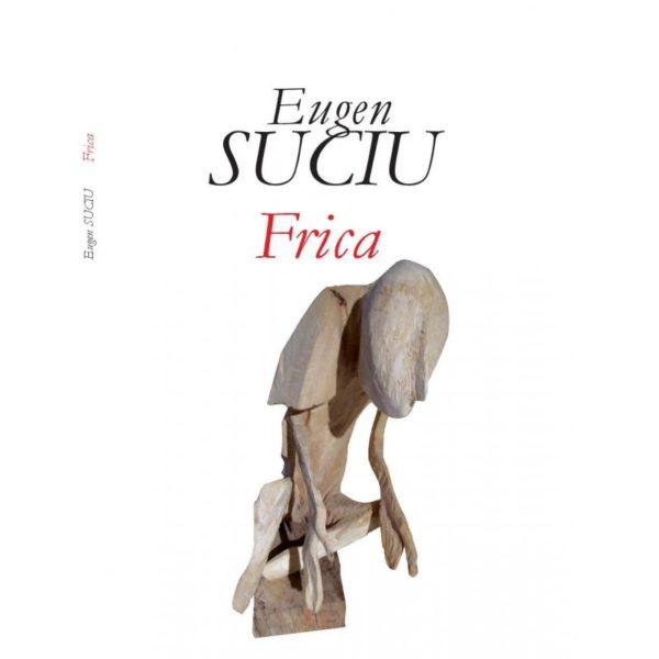 Frica - Eugen Suciu