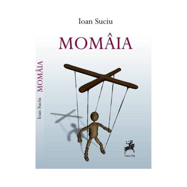 Momâia - Ioan Suciu
