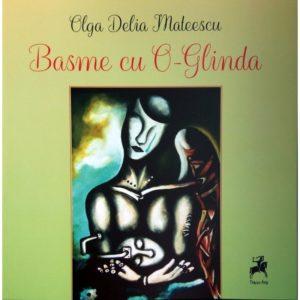 Basme cu O-Glinda / Olga Delia Mateescu