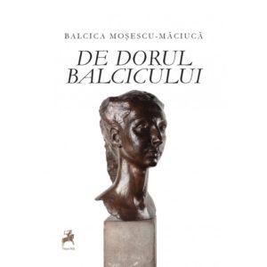 De dorul Balcicului / Balcica Mosescu-Maciuca
