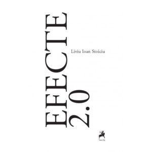 Efecte 2.0 / Liviu Ioan Stoiciu