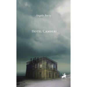 Hotel Camberi / Angela Baciu