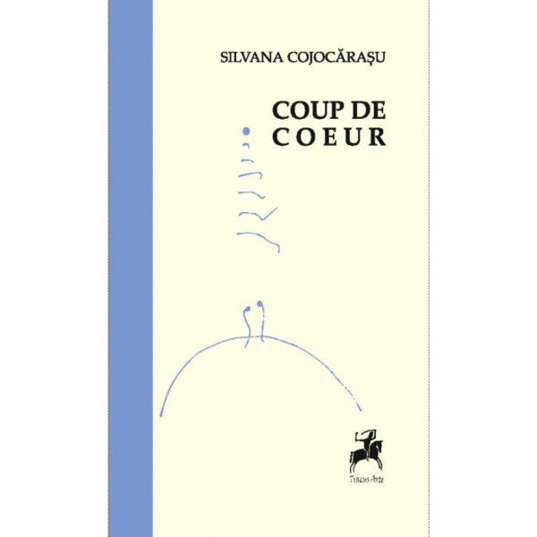 Coup de coeur / Silvana Cojocarasu