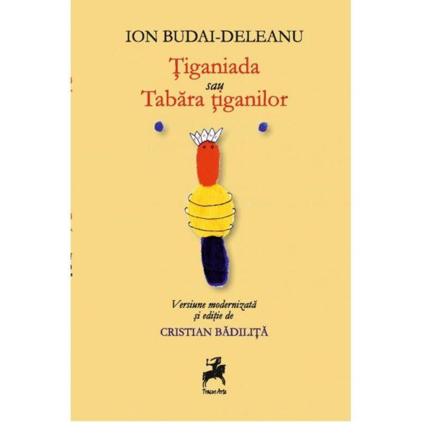 Tiganiada sau Tabara tiganilor / Ion Budai-Deleanu