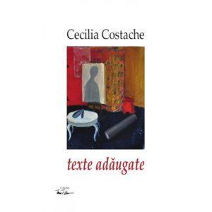 texte adaugate / Cecilia Costache