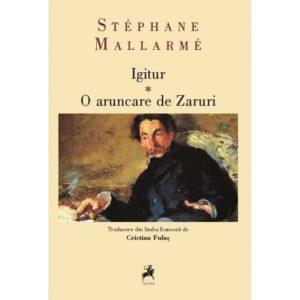 Igitur: O aruncare de Zaruri / Stéphane Mallarmé