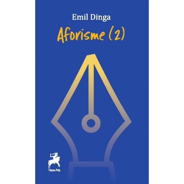 Aforisme (2) / Emil Dinga