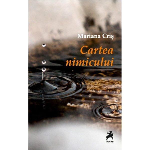 Cartea nimicului / Mariana Criș