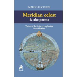 Meridian celest & alte poeme / Marco Lucchesi