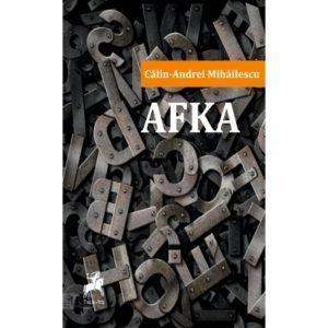 AFKA / Călin-Andrei Mihăilescu