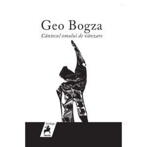 Cantecul omului de vânzare / Geo Bogza