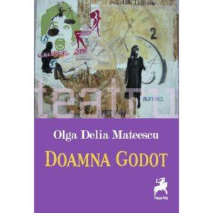 Doamna Godot / Olga Delia Mateescu