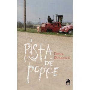 Pista de popice / Denis Dinulescu