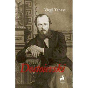 Dostoievski / Virgil Tănase