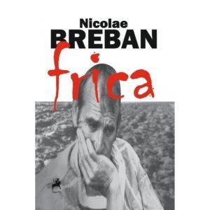 Frica / Nicolae Breban