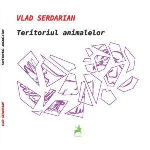 Teritoriul animalelor/ Vlad Serdarian